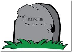 RIP Chilli